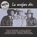 Rock En Español - Lo Mejor De Tex Tex/Tex Tex