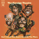 Don't Crush That Dwarf, Hand Me The Pliers/The Firesign Theatre