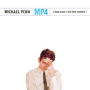 MP4 (Days Since a Lost Time Accident)/Michael Penn