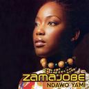 Ndawo Yami/Zamajobe