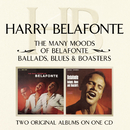 The Many Moods Of Belafonte/ Ballads, Blues & Boasters/Harry Belafonte