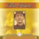 Coleccion Diamante/Toño Rosario