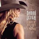 A Shot Of Whiskey & A Prayer/Danni Leigh