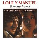 Romero Verde Y Otros Grandes Éxitos/Lole Y Manuel