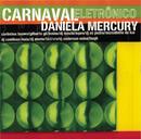 Carnaval Eletrônico - Daniela Mercury/Daniela Mercury