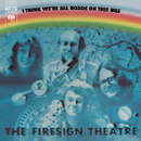 I Think We're All Bozos On This Bus/The Firesign Theatre