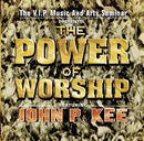 The Power Of Worship feat.John P. Kee/VIP Mass Choir