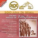 RCA 100 Años de Música/Los Violines de Villafontana