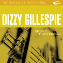 Bebop Professor/Dizzy Gillespie