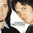 King Of Nothing/The Warren Brothers