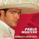Gracias...Un  Homenaje A Javier Solis/Pablo Montero