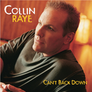 Can't Back Down/Collin Raye