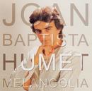 Melancolia/Joan Baptista Humet