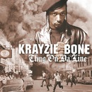 Thug On Da Line/Krayzie Bone