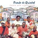 Festa Pra Comunidade/Grupo Fundo De Quintal