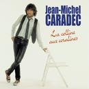 La Colline Aux Coralines/Jean-Michel Caradec
