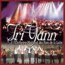 Tri Yann et l'Orchestre National des Pays de la Loire/Tri Yann