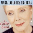 A Carlos Cano/Maria Dolores Pradera