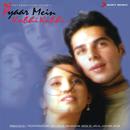 Pyaar Mein Kabhi Kabhi (Original Motion Picture Soundtrack)/Vishal - Shekhar - Salim Marchant