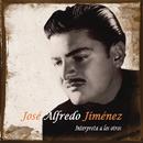 Jose Alfredo Jimenez Interpreta A Los Otros/José Alfredo Jiménez
