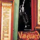 Live At The Village Vanguard/Tom Harrell