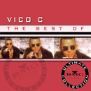 The Best Of - Ultimate Collection/Vico C