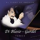 Di Blasio - Gardel Tango/Di Blasio