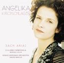 Bach: Arias/Angelika Kirchschlager