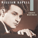 William Kapell Edition, Vol. 1: Chopin: Mazurkas/William Kapell