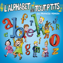 L'alphabet des tout p'tits/Le Top des Tout P'Tits
