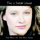 This Is Shelby Lynne (The Best Of the Epic Years)/Shelby Lynne