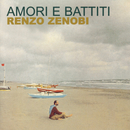 Amore E Battiti/Renzo Zenobi