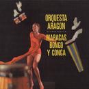 Maracas, Bongo Y Conga/Orquesta Aragón