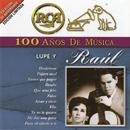 RCA 100 Años De Musica/Lupe y Raúl