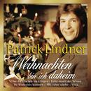 Weihnachten bin ich daheim/Patrick Lindner