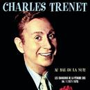 Au bal de la nuit - Les chansons de la Période CBS Volume 1 1971 - 1976/Charles Trenet