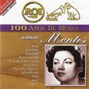 RCA 100 Años De Musica/Amparo Montes