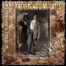 Are You Bound For Heaven Or Hell? The Best Of Reverend J.M. Gates/Reverend J.M. Gates