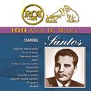RCA 100 Años De Musica - Daniel Santos/Daniel Santos