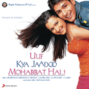 Uuf Kya Jaadoo Mohabbat Hai...! (Original Motion Picture Soundtrack)/Sandesh Shandilya
