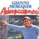 Abbracciamoci/Gianni Morandi