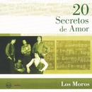 20 Secretos De Amor - Los Moros/Los Moros