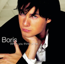 When You Think Of Me/Boris