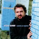 Comme Je Voudrai !/Gilles Servat