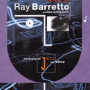 Portraits In Jazz & Clave/Ray Barretto