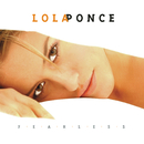 Fearless/Lola Ponce
