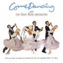 Come Dancing/Andy Ross