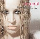 12 Songs, nicht die schlechtesten/Nina Proll
