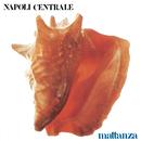 Mattanza/Napoli Centrale