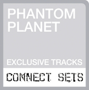 Live At Sony Connect/Phantom Planet